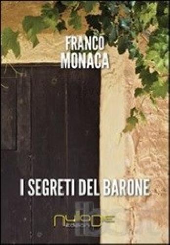 https://www.ragusanews.com//immagini_articoli/15-02-2014/i-segreti-del-barone-di-franco-monaca-500.jpg