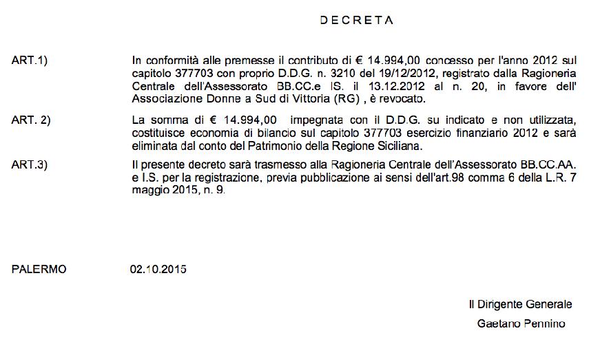 http://www.ragusanews.com//immagini_articoli/15-10-2015/il-decreto-di-revoca-del-finanziamento-a-donne-a-sud-500.png