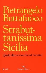 https://www.ragusanews.com//immagini_articoli/18-10-2017/1508349361-strabuttanissima-realt-pietrangelo-buttafuoco-1-240.jpg