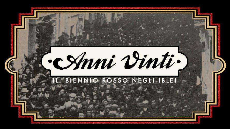 https://www.ragusanews.com//immagini_articoli/22-08-2020/a-scicli-il-film-documentario-anni-vinti-il-biennio-rosso-negli-iblei-500.jpg