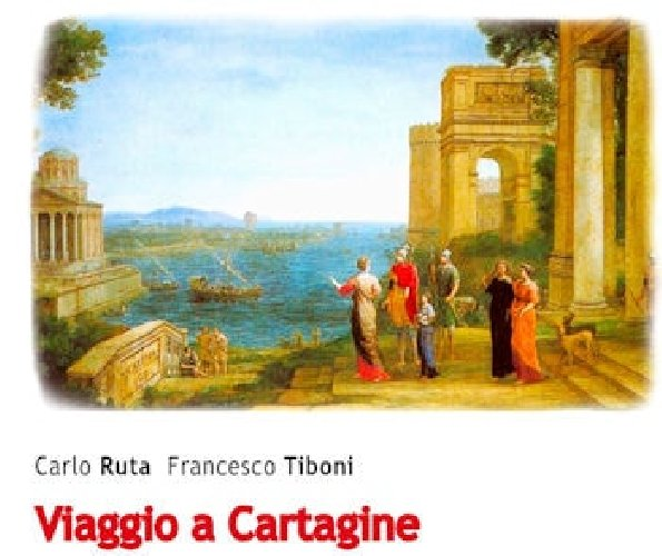 https://www.ragusanews.com//immagini_articoli/30-07-2018/viaggio-cartagine-presenta-libro-carlo-ruta-francesco-tiboni-500.jpg
