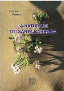 https://www.ragusanews.com/resizer/resize.php?url=https://www.ragusanews.com//immagini_articoli/04-08-2014/1407150545-0-si-presenta-la-natura-titi-di-santa-barbara.jpg&size=351x500c0