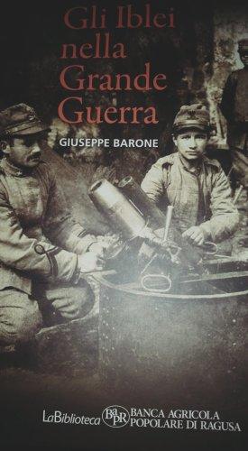https://www.ragusanews.com/resizer/resize.php?url=https://www.ragusanews.com//immagini_articoli/16-12-2015/1450263259-0-gli-iblei-nella-grande-guerra.jpg&size=275x500c0
